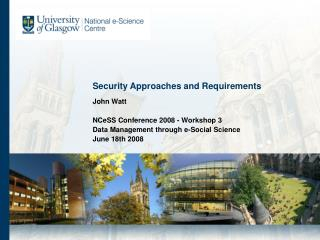 Security Approaches and Requirements
