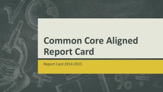 Common Core Aligned Report Card