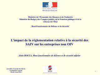 L'impact de la réglementation relative à la sécurité des SAIV sur les entreprises non OIV