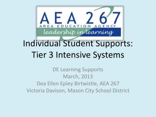 Individual Student Supports:  Tier 3 Intensive Systems