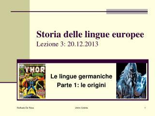 Storia delle lingue europee Lezione 3: 20.12.2013