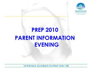 PREP 2010 PARENT INFORMATION EVENING