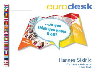 Hannes Sildnik Eurodesk koordinaator 12.01.2009
