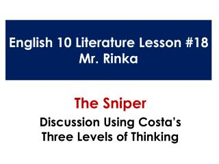 English 10 Literature Lesson #18 Mr.  Rinka