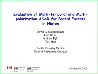 Evaluation of Multi-temporal and Multi-polarization ASAR for Boreal Forests  in Hinton
