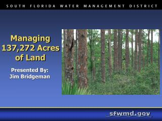 Managing 137,272 Acres of Land
