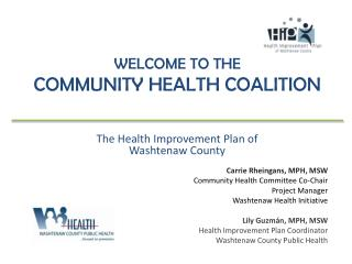 Welcome to the  Community Health Coalition
