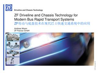 ZF Driveline and Chassis Technology for  Modern Bus Rapid Transport Systems ZF