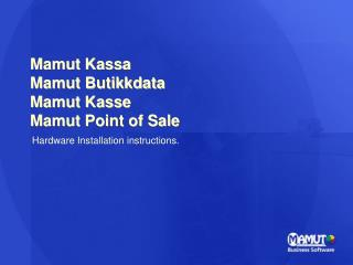 Mamut Kassa Mamut Butikkdata Mamut Kasse Mamut Point of Sale
