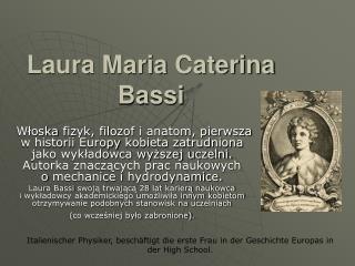 Laura Maria  Caterina Bassi