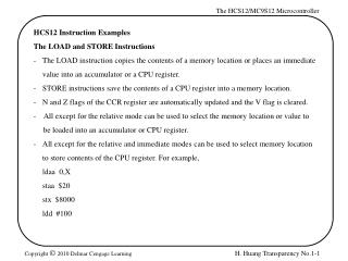 HCS12 Instruction Examples The LOAD and STORE Instructions
