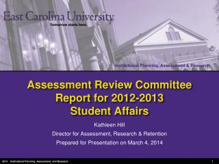 Assessment Review Committee Report for 2012-2013 Student Affairs