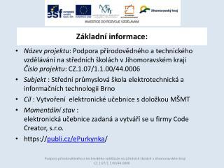 Základní informace: