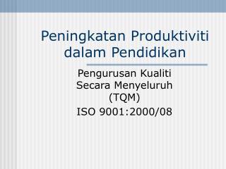 Peningkatan Produktiviti dalam Pendidikan