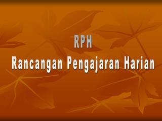 RPH Rancangan Pengajaran Harian