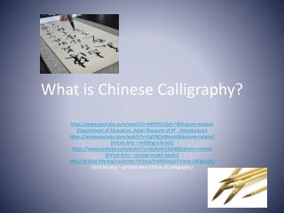 What is Chinese Calligraphy?