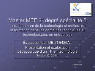 Évaluation de l'UE 2TE426A : Présentation et exploitation pédagogique d'un TP en technologie
