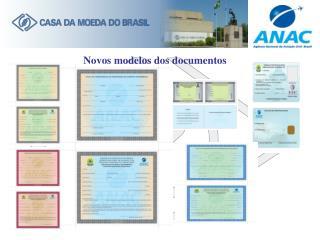 Novos modelos dos documentos