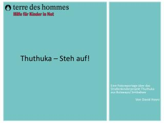 Thuthuka – Steh auf!