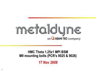 HMC Theta 1.25x1 MPI BSM M9 mounting bolts (PCR's 9025 & 9026)