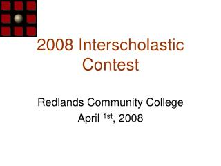 2008 Interscholastic  Contest