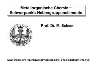 Metallorganische Chemie  −  Schwerpunkt: Nebengruppenelemente