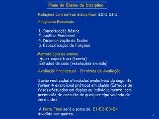Programa Resumido 1. Conceituação Básica 2. Análise Funcional 4. Dicionarização de Dados