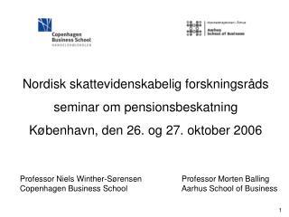 Nordisk skattevidenskabelig forskningsråds  seminar om pensionsbeskatning