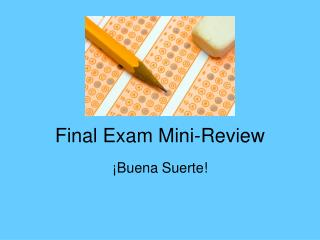 Final Exam Mini-Review