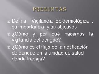 Defina  Vigilancia Epidemiológica , su importancia  y su objetivos