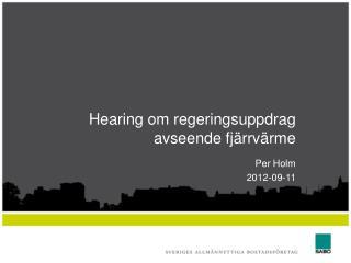 Hearing om regeringsuppdrag avseende fjärrvärme