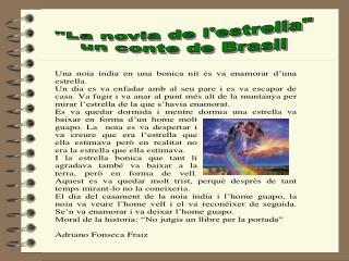 """La novia de l'estrella"" un conte de Brasil"