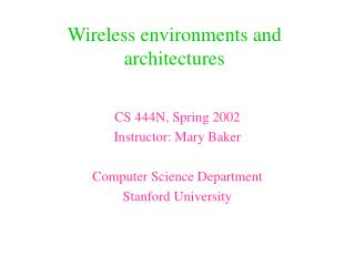 Wireless environments and architectures