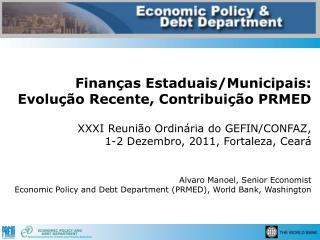 Relevancia Política  das  Finanças  Estaduais e  Municipais