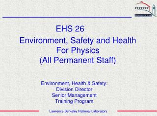 Environment, Safety and Health  For Physics (All Permanent Staff)