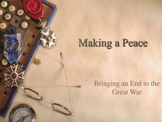Making a Peace