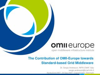 The Contribution of OMII-Europe towards Standard-based Grid Middleware