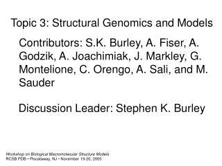 Workshop on Biological Macromolecular Structure Models