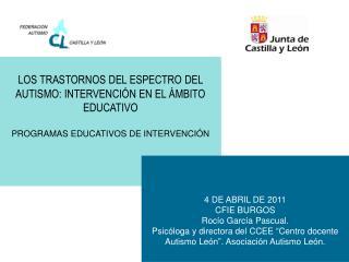 LOS TRASTORNOS DEL ESPECTRO DEL AUTISMO: INTERVENCIÓN EN EL ÁMBITO EDUCATIVO
