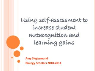 Using self-assessment to increase student  metacognition  and learning gains