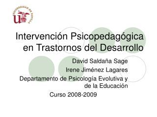 Intervención Psicopedagógica en Trastornos del Desarrollo