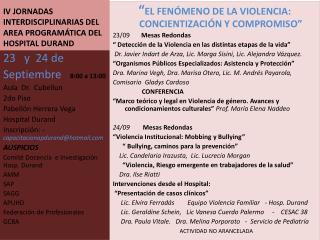 IV JORNADAS INTERDISCIPLINARIAS DEL AREA PROGRAMÁTICA DEL HOSPITAL DURAND