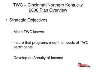 TWC – Cincinnati/Northern Kentucky 2006 Plan Overview