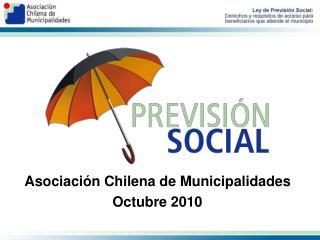 Asociaci�n Chilena de Municipalidades Octubre 2010