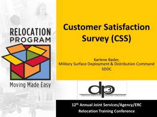 Customer Satisfaction Survey (CSS)