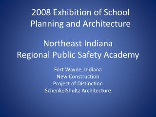 Northeast Indiana Regional Public Safety Academy