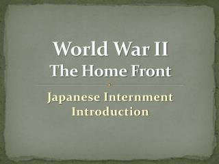 World War II  The Home Front