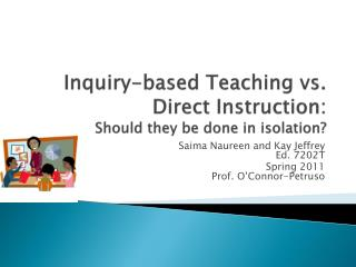 Inquiry-based Teaching vs. Direct Instruction: Should they be done in isolation?