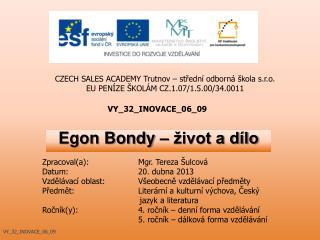 Egon Bondy – život a dílo