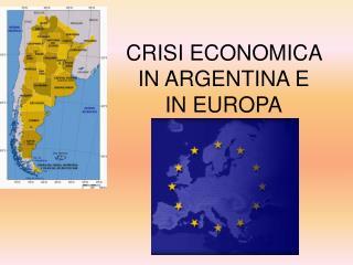 CRISI ECONOMICA IN ARGENTINA E IN EUROPA